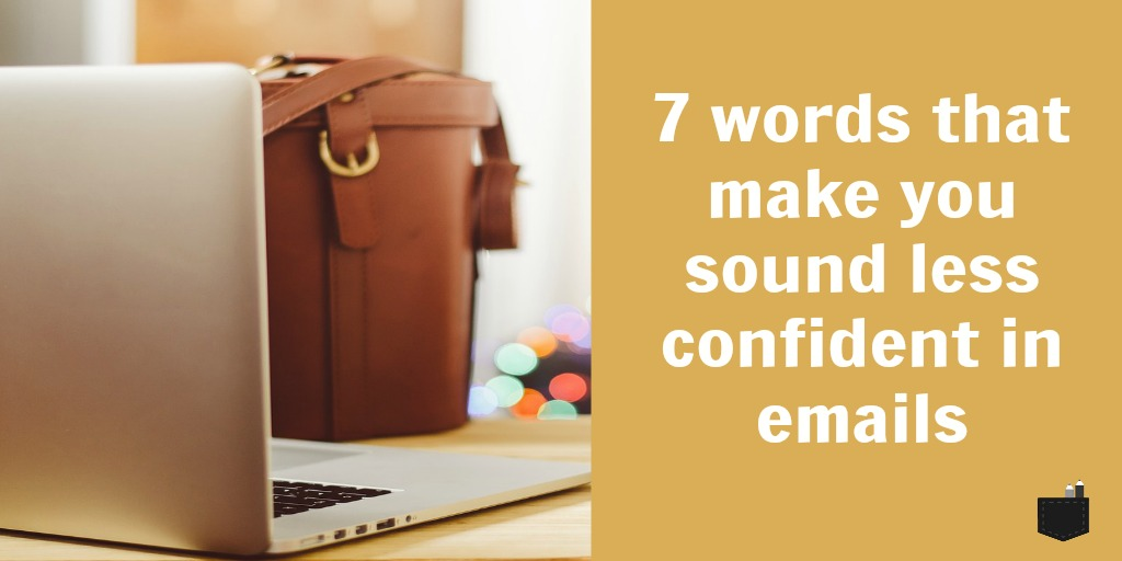 7-words-that-make-you-sound-less-confident_blog